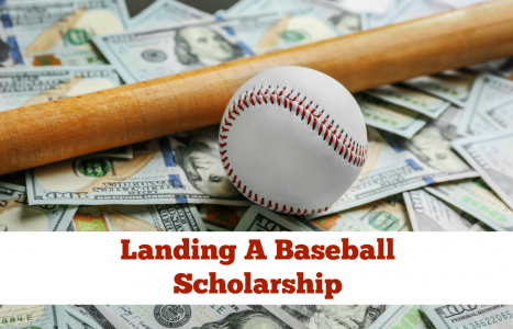 Landing a Baseball Scholarship: What Are the Odds?